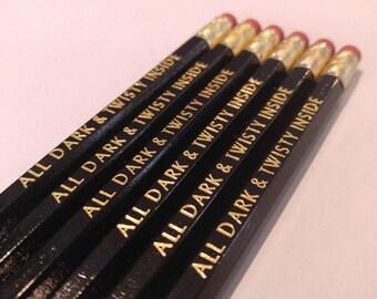 All dark & Twisty Inside Pencils | Grey's Anatomy Quote | Cute pencils | Meredith Grey's -Yang | Hexagon Pencils | USA Made | Non Toxic