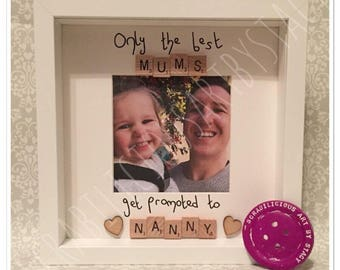 Only the best mums get promoted to Nanny scrabble inspired frame