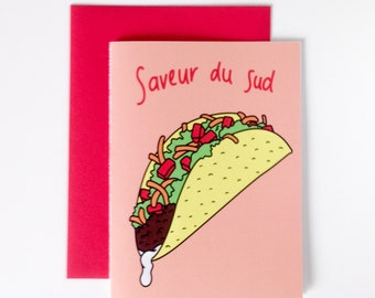Greeting Card A southern taste with a tacos, love card humor, digital printing
