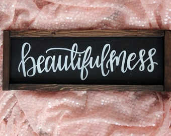Beautiful Mess Hand Lettered Rustic Sign