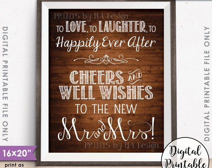 """Well Wishes Sign, Love Laughter Happily Ever After Cheers to the New Mrs & Mrs, Instant Download 8x10/16x20"""" Rustic Wood Style Printable"""