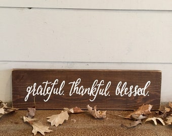Grateful. Thankful. Blessed. Sign | Reclaimed Wood Sign | Home Décor | Thanksgiving Décor | Holiday Decorations