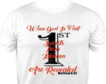 New When GOD is First Vinyl T-Shirt