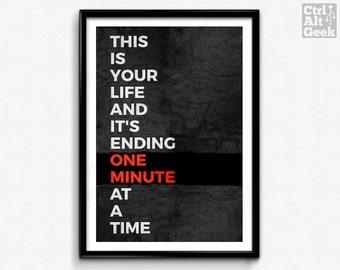 One Minute // FIight Club Print, Tyler Durden Quote, Fight Club Poster, Chuck Palahniuk, Brad Pitt Poster, Ed Norton Quote