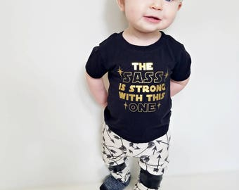 The sass is strong with this one toddler tee, shirt, baby, birthday, star wars, gold glitter