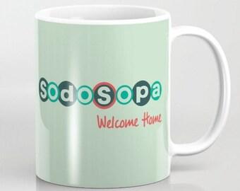 Sodosopa Welcome Home - 11 oz or 15 oz Ceramic Mug