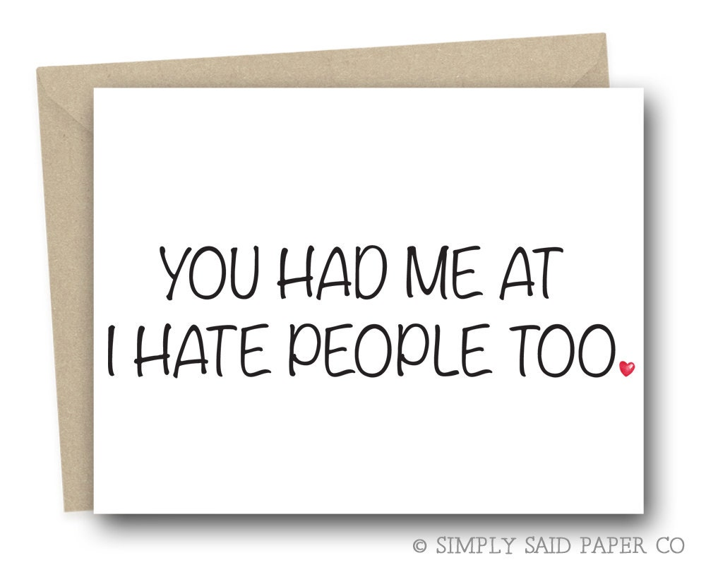 Funny Love Card You had me at I hate people too funny – Funny Valentine Cards for Friends