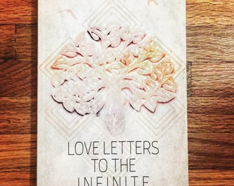 SIGNED COPY - Love Letters To The Infinite