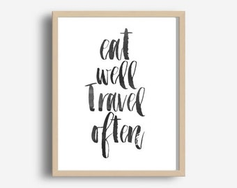 Digital Print, Eat Well Travel Often, Printable Wall Art, Motivational Print, Modern Wall Print, instant download