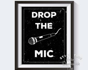 Drop the Mic - Funny Wall Art, Meme Poster, Meme Art Print, Meme Print, Meme Decor, Man Cave Decor, Man Cave Wall Art, Black and White Print