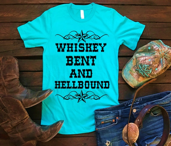 Whiskey Bent & Hellbound Unisex T Shirt, Country T Shirt, Southern T Shirt, Country Shirt, Concert Shirt, Boutique Shirt