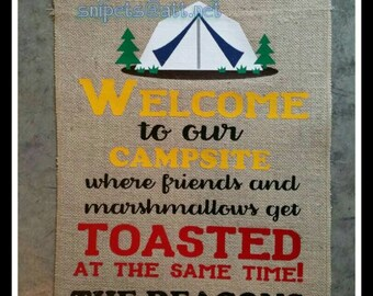 Welcome To Campsite Friends toasted marshmallows with Tent/Personalized Burlap Camping Flag/Yard Whimsical Saying custom gift FREE SHIPPING!