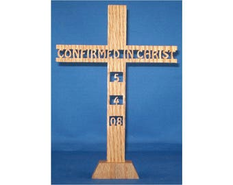 Confirmed In Christ Cross - With Or Without Date - Hand Cut From Oak - With Stand