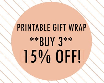 Printable Gift Wrap: BUY 3, 15% OFF! - gift wrap bundle, gift wrap set, printable wrapping paper