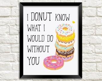 Donut Wall Art, Donut Nursery Art, Donut Wall Decor, Donut Printable, Donut Wall Print, Mothers Day Digital Print, I Love Your Print, Love