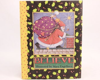 "Illustrated Mary Engelbriet ""BELIEVE"" Book. NEW!"