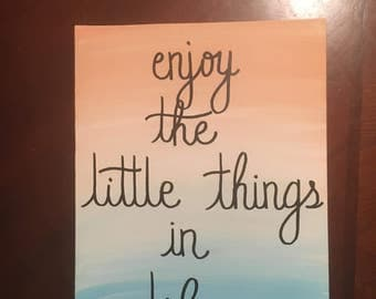Little Things in Life Ombre canvas