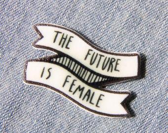 "Feminist ""The Future Is Female"" Enamel Pin"