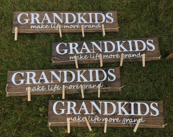 Wood Grandkids Make Life Grand Sign