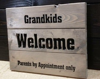 Carved Grandkids Welcome Parents by Appointment sign FREE SHIPPING in the USA
