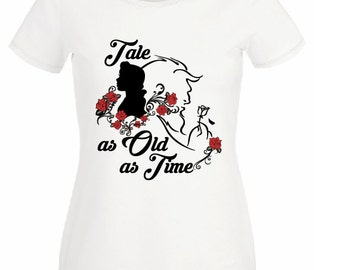 Tale as old as time t shirt