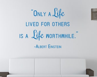 Life Lived for Others - Vinyl Wall Decal Quote