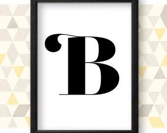 B Letter Art, B, Monogram, Printable Poster, Typography, Printable Art, Black and White, Art Print, Wall Art, Contemporary, Letter Poster