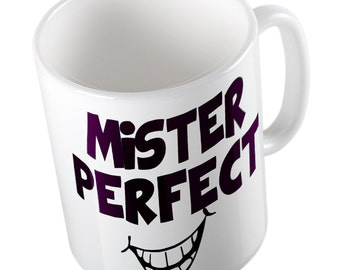 Mister perfect mug