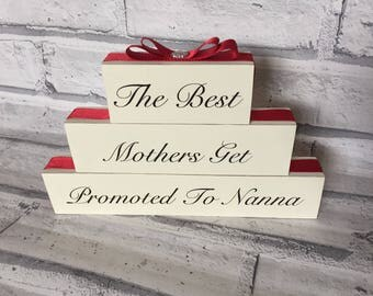 Mother's Day Birthday Gift Stack Plaque The Best Mothers Get Promoted To Grandmother
