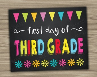 First Day Of Third Grade Sign - Chalkboard Photo Prop - INSTANT DOWNLOAD - PRINTABLE - 3rd Grade First Day Of School - diy - C219
