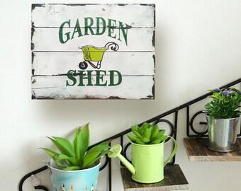 Garden Decor - Gardener Sign - Wheel Barrel Sign - Shed Sign - Garden Shed Sign - Mother's Day Idea - Birthday Gift