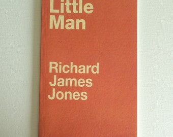 Little Man, poetry, Richard James Jones