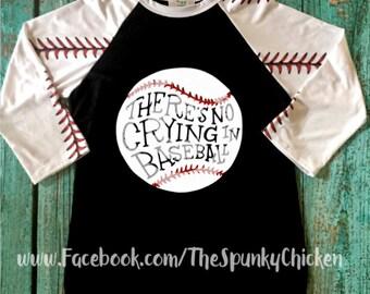 Ladies There's No Crying In Baseball Raglan Shirt