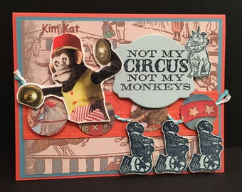 MONKEY Pop Up Card 3D Funny Not My Circus Not My Monkeys Saying Banner Dog Stampin Up OOAK Mixed Media Handmade