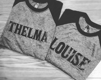 Thelma and Louise baseball tees, raglan, unisex, women, fashion shirt. Sold as a SET!