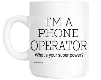 Phone Operator Novelty Gift Mug shan1129