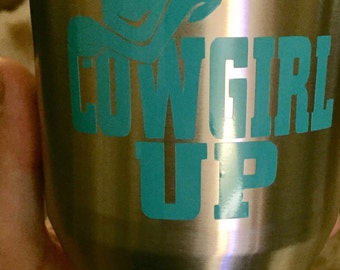 """Cowgirl Up Vinyl Decal 3""""x3"""""""