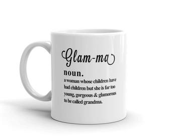 11 oz Coffee Mug: Funny Glamma (Grandma) Definition