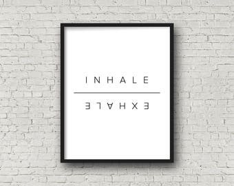 Inhale // Exhale, Instant Download, Minimalist Art, Inhale Exhale Print, Modern Minimalist, Typography Print, Black And White, Quote Prints