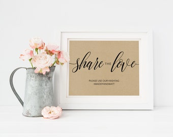 Wedding Sign Template   Hashtag Sign Share the Love   Wedding Sign   Printable Wedding Sign   5x7 & 8x10   EDN 5405