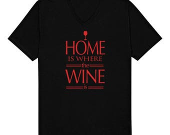 Home Is Where The Wine Is Funny Sayings Alcohol Red White Wine Vino Novelty Gift Idea Men's V-Neck T-shirt SF_0289