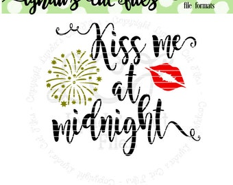 Kiss me at midnight SVG/DXF/EPS file // New years
