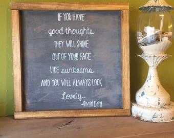 Roald Dahl quote sign
