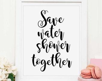save water shower together, bathroom wall decor,typography,funny art,bathroom art,funny bathroom sign,retro, Funny bathroom PRINTABLE art
