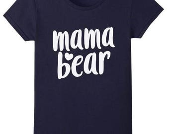 Mama Bear mom mother mommy t-shirt