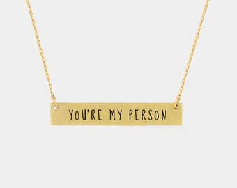 Your My Person Necklace, Gold Bar Necklace, Gold Mantra Necklace, Inspirational Necklace, Also in Rose Gold and Silver