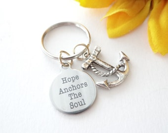 Hope Anchors the Soul keychain, Anchor Keychain, Nautical Keychain, Anniversary, Anniversary keychain, first anniversary, valentines