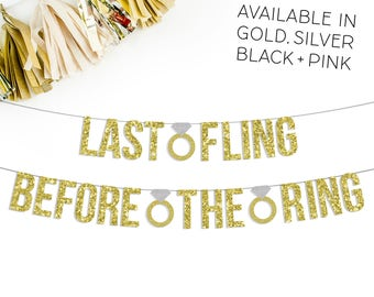 Last Fling Before The Ring Banner | bachelorette party banner | bridal shower | funny photo prop | last fling banner | funny bachelorette
