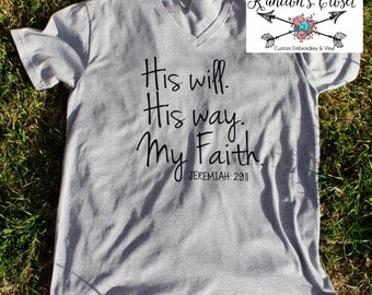 His Will. His Way. My Faith.  Jesus Love.