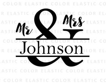 mr and mrs svg -  wedding svg - split and sign - split monogram mr and mrs cut file for cameo and cricut  svg, png, dxf, eps